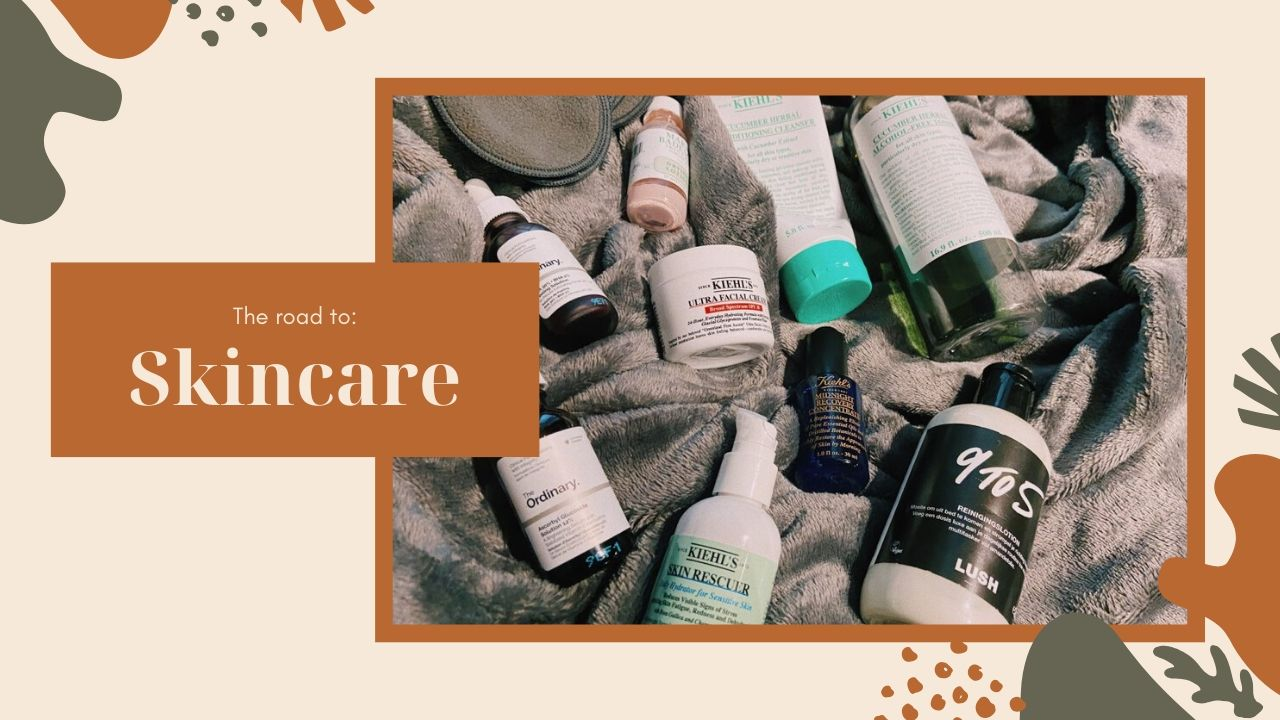 The Road To Skincare